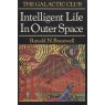 Bracewell, Ronald N.: Intelligent life in outer space.