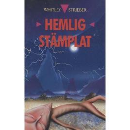 Strieber, Whitley: Hemligstämplat
