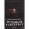 Ahlin, Per: Astronomisk kalender 1996 -2002, 2015 - Very good 2015