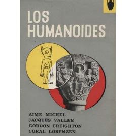 Michel, Aime & Vallee, Jacques & Creighton, Gordon & Lorenzen, Coral: Los Humanoides