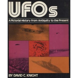 UFOs - a pictoral history from Antiquity to the Present
