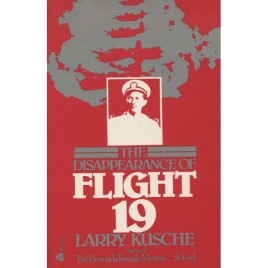 Kusche, Larry: The Disappearance of Flight 19