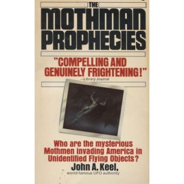 Keel, John A.: The Mothman Prophecies (Pb)