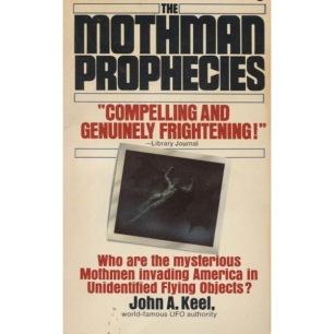 Keel, John A.: The Mothman Prophecies (Pb) - Good