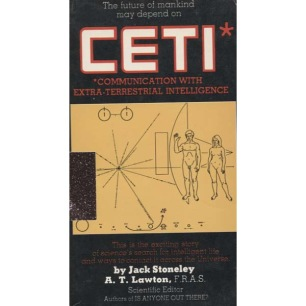 Stoneley, Jack: CETI. Communication with Extra-Terrestrial Intelligence (Pb) - Good (1979)