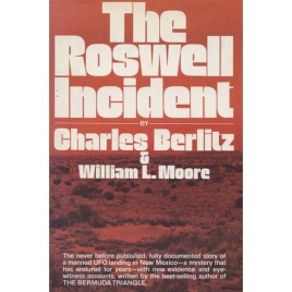 Berlitz, Charles & Moore, William L.: The Roswell incident