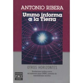 Ribera, Antonio: Ummo informa a la Tierra.