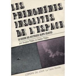 Vallée, Jacques & Janine: Les Phénomenes insolites de l'espace