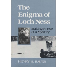 Bauer, Henry H.: The Enigma of Loch Ness