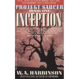 Harbinson, W. A.: Projekt Saucer Book One Inception