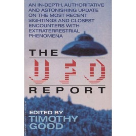 Good, Timothy: The UFO report