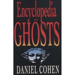 Cohen, Daniel: Encyclopedia of Ghosts (Pb)