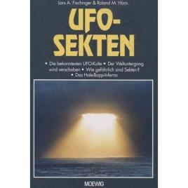 Fischinger, Lars A. & Horn, Roland M.: UFO-sekten