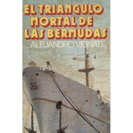 Vignati, Alejandro: El Triangulo Mortal De Las Bermudas