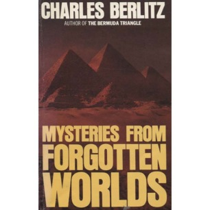Berlitz, Charles with Valentine, J. Manson: Mysteries from forgotten worlds - Very good