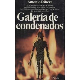 Ribera, Antonio: Galeria de condenados
