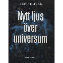 Hoyle, Fred: Nytt ljus över universum