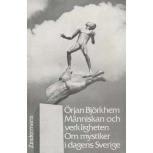 Björkhem, Örjan: Människan och verkligheten