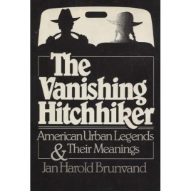 Brunvand, Harold Jan: The Vanishing Hitchhiker