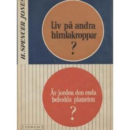 Jones, H.Spencer: Liv på andra himlakroppar.