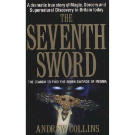 Collins, Andrew: The Seventh Sword (Pb)