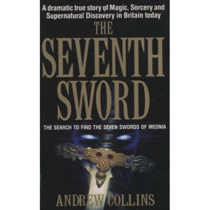 Collins, Andrew: The Seventh Sword (Pb)