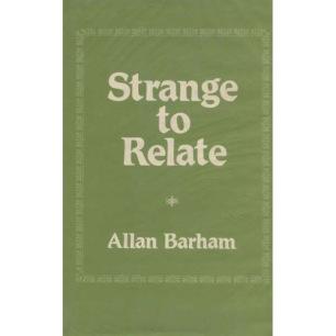 Barham, Allan: Strange to Relate