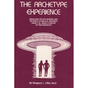 Little, Gregory L., Ed.D.:The Archetype Experience
