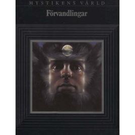 Kleman, Ylva: Mystikens Värld. Förvandlingar.
