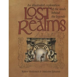 Holdstock, Robert & Edwards, Malcolm: Lost Realms
