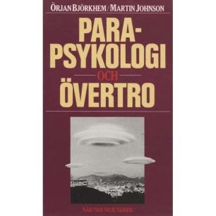 Björkhem, Örjan & Johnson, Martin: Parapsykologi och Övertro
