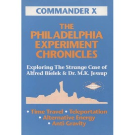 Commander X, The Philadelphia Experiment Chronicles