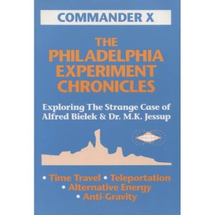 Commander X, The Philadelphia Experiment Chronicles