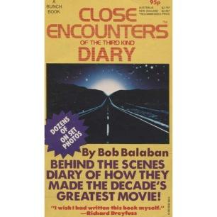 Balaban, Bob: Close Encounters of The Third Kind. Diary. (Pb)