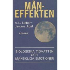 Lieber, A. L. & Agel, Jerome: Måneffekten