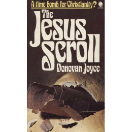 Joyce, Donovan: The Jesus Scroll. (Pb)
