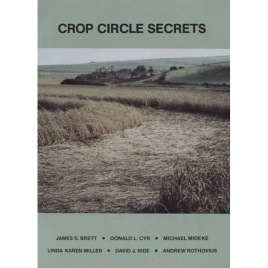 Cyr, Donald L.: Crop Circle Secrets