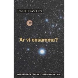 Davies, Paul: Är vi ensamma?