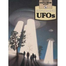 Ruthland, Jonathan: Piccolo Explorer Books. Exploring UFOs.