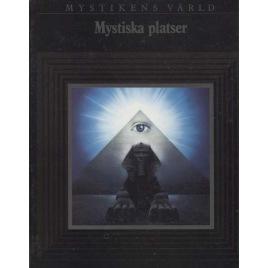 Lademann (Ylva Kleman ed.): Mystikens Värld. Mystiska Platser.