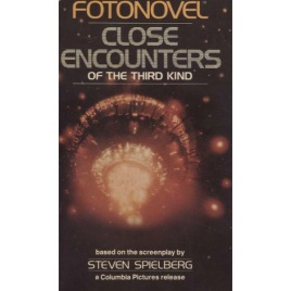 Spielberg, Steven: Close Encounters of The Third Kind. Fotonovel. (Pb)