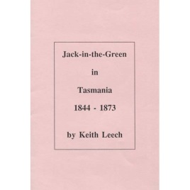 Leech, Keith: Jack-in-the-Green in Tasmania 1844-1873