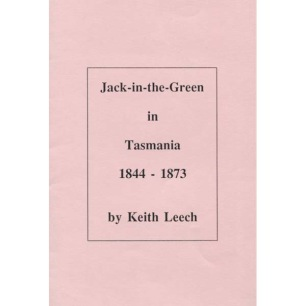 Leech, Keith: Jack-in-the-Green in Tasmania 1844-1873