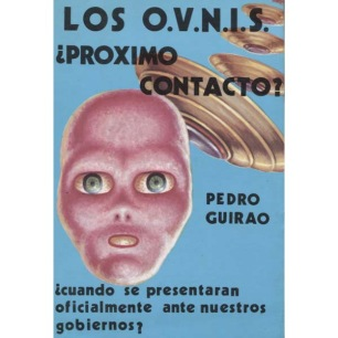 Guirao, Pedro: Los O.V.N.I.S ¿Proximo contacto?