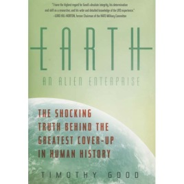 Good, Timothy: Earth. An alien enterprise