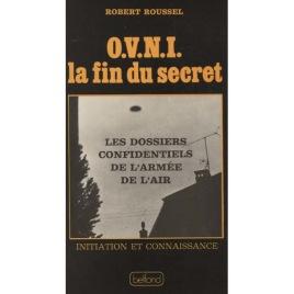 Roussel, Robert: O.V.N.I. la fin du secret