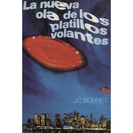 Borret (Bourret), Jean-Claude: La nueva ola de los platillos volantes