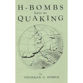 Dibble, Thurman C.: H-bombs have us quaking.