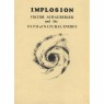 Crabb, Riley H. & Thompson, Thomas Maxwell: Implosion. Viktor Schauberger and the path of natural energy. - Type 2 (70 pages), Good