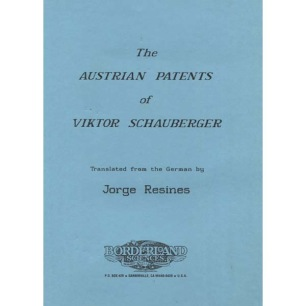 Resines, Jorge: The Austrian patents of Viktor Schauberger.